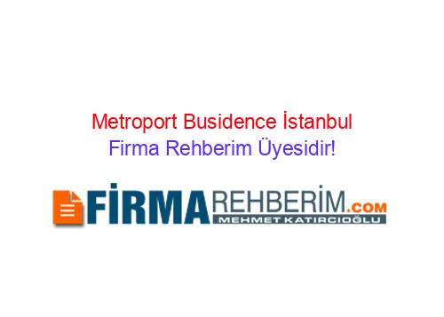 Metroport Busidence Bahcelievler Istanbul Firma Rehberim